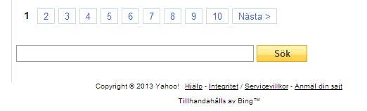 Yahoos sökresultat tillhandahålls/levereras av Microsoft Bing